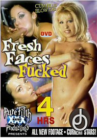 Fresh Faces Fucked (4 Hours) (61450.3)