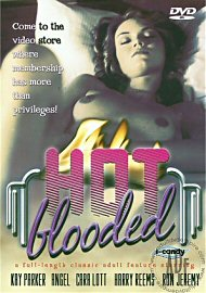 Hot Blooded - Discontinued Title.   Last One On Earth! (66863.6)