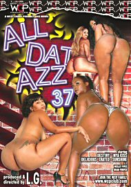 All Dat Azz 37 (67583.6)