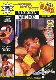 Swedish Erotica 25 Black Chicks/white Dicks (70092.399)