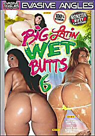 Big Latin Wet Butts 6 (70214.14)