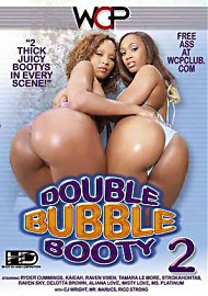 Double Bubble Booty 2 (73390.5)