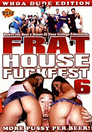 Frat House Fuckfest 6 (out Of Print) (73776.48)