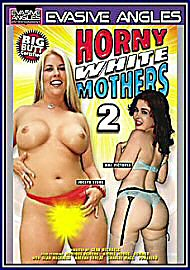Horny White Mothers 2 (74369.1)