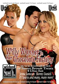 Willy Wanker In Her Chocolate Factory (4 DVD Set) (75839.1)