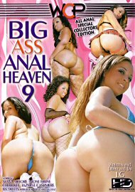 Big Ass Anal Heaven 9 (76563.6)