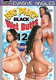 Big Phat Black Wet Butts 12 (78673.18)