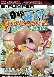 Big Wet Round Bootys & Ill Flows 3 (80852.150)