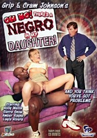 Oh No! There'S A Negro In My Daughter! (82537.6)