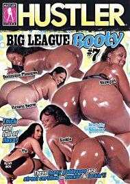 Big League Booty 7 (82843.4)