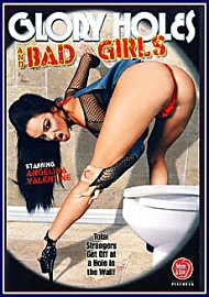 Glory Holes And Bad Girls (90573.7)