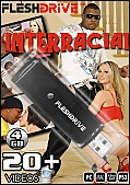 20+ Interracial Videos On 4gb usb FLESHDRIVE™: vol. 1 (110941)