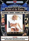 Tails Of The Town Classic Adult Flims Of The 80's
