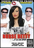 This Isn't Nurse Betty ...It's A XXX Spoof! (124173.16)