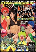 This Isn't Killer Klowns From Outer Space ...It's A XXX Spoof! (124208.12)