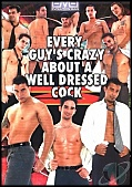 Every Guys Crazy About a Well Dressed Cock (125274.6)