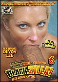 My Hot Wife Is Fucking Blackzilla 6 (Out of Print) (65812.34)